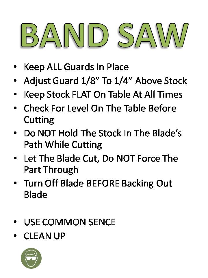a few band saw safety rules